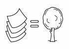 Coloriage ménager l'énergie, le papier vient des arbres